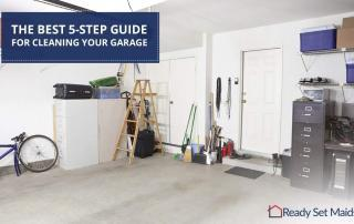 Ready Set Maids - The Best 5-step Guide For Cleaning Your Garage
